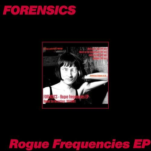 Rogue Frequencies EP by Forensics
