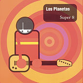Super 8 by Los Planetas