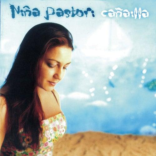 Cañailla by Nina Pastori