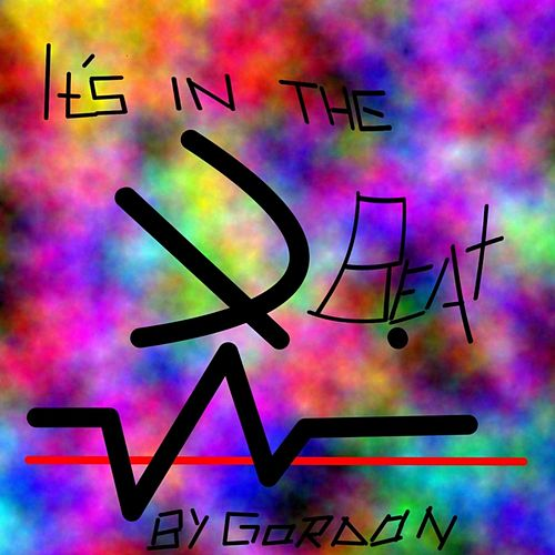 Its in the Beat by Gordon