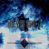 Screaming from Within This Void - Single by Neo Star Nova-Z
