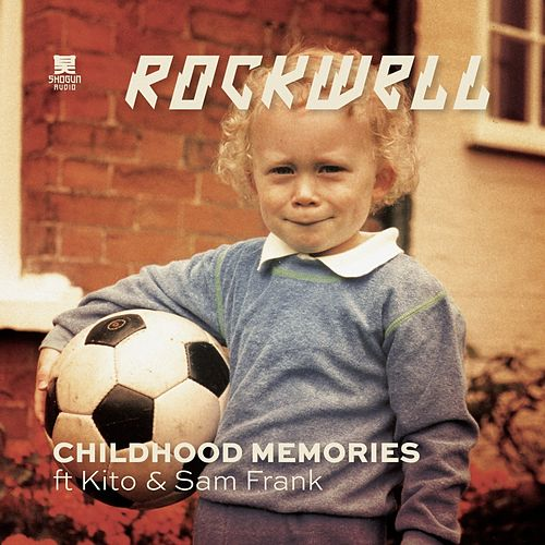 Childhood Memories by Rockwell