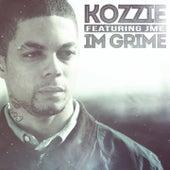 I'm Grime by Kozzie
