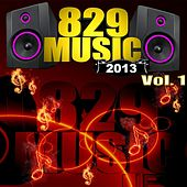 829 Music, Vol. 1 by Various Artists