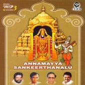 Annamayya Sankeerthana by Various Artists