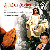 Prabhuvuku Pranathulu by S.P.B.