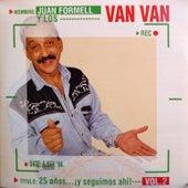 25 años… !y seguimos ahí¡ Vol. 2 by Juan Formell