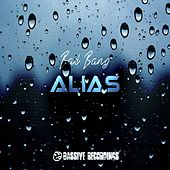 Bad Bang by Alias