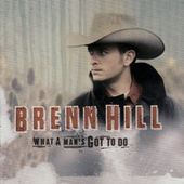 What A Man's Gotta Do by Brenn Hill