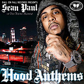 Hood Anthems by Sean Paul (Dirty South)