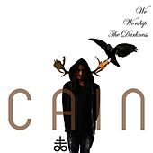 We Worship The Darkness by Cain (1)