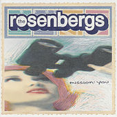 Mission: You by The Rosenbergs