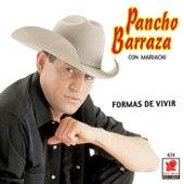 Formas De Vivir by Pancho Barraza