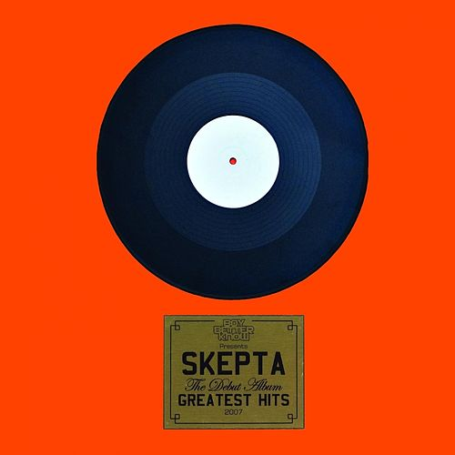 Greatest Hits by Skepta