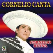 Cornelio Canta by Cornelio Reyna