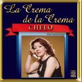 Chelo - La Crema De La Crema by Chelo
