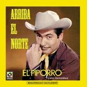 Arriba El Norte by El Piporro