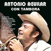 TamboraVol. I by Antonio Aguilar