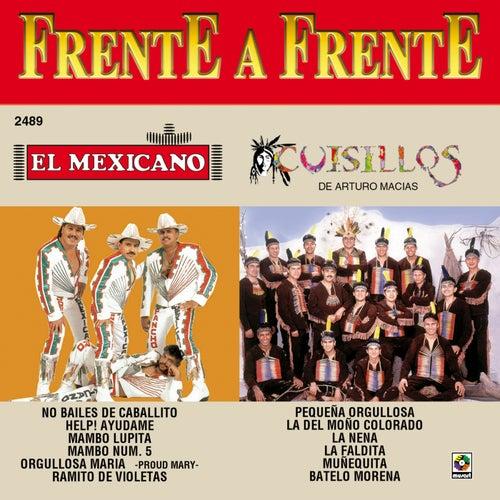 Frente A Frente El Mexicano - Cuisillos De Arturo Macias by Banda Cuisillos
