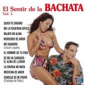 El Sentir De La Bachata Vol.1 by El Sentir De La Bachata