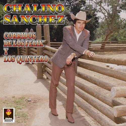 Corridos De Los Felix Y Los Quintero by Chalino Sanchez