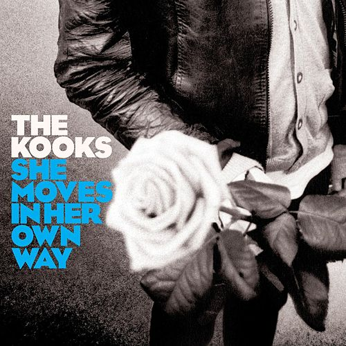 She Moves In Her Own Way by The Kooks
