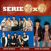 Serie 3x4 (Los Mismos, Grupo Modelo, Voces Del Rancho) by Various Artists