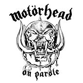 On Parole by Motörhead