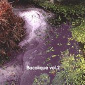 Bucolique Vol.2 by Various Artists