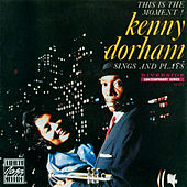 This Is The Moment! by Kenny Dorham