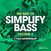 The Best of Simplify Bass: Vol. 4 by Various Artists