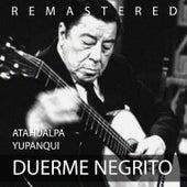 Duerme negrito by Atahualpa Yupanqui
