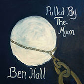 Pulled By the Moon by Ben Hall