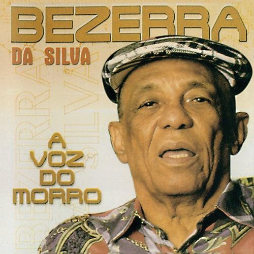 A Voz do Morro by Bezerra Da Silva
