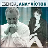 Esencial Ana y Victor by Various Artists