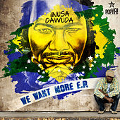 We Want More Ep by Inusa Dawuda