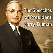 The Speeches of President Harry Truman by Harry S. Truman