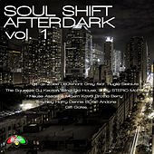 Soul Shift Music: Soul Shift After Dark, Vol. 1 by Various Artists
