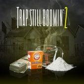 Trap Still Boomin' 2 von Various Artists