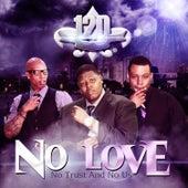 No Love by Testify