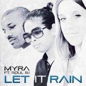 Let It Rain by Myra