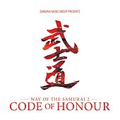 Way of the Samurai 2 'Code of Honour' by Various Artists