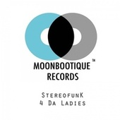 4 Da Ladies by Stereofunk