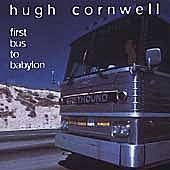 First Bus To Babylon by Hugh Cornwell