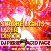 Strobe Lights, Laser, Disco by DJ Pierre