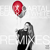 Black To White [Remixes] by Felix Cartal