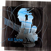 Experiments In Expectation by Kill Sadie