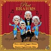 Phat Brahms by Steve Aoki