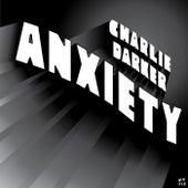 Anxiety by Charlie Darker