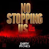 No Stopping Us [feat. Foreign Beggars] by Dirtyphonics